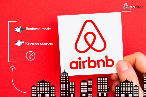 Airbnb Business Model & Revenue Resources